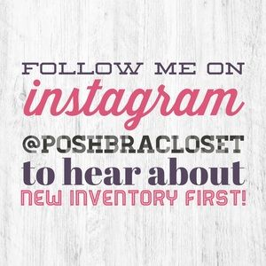 Follow me @PoshBraCloset on Instagram!